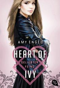 Amy  Engel - Heart Of Ivy - Geliebter Feind