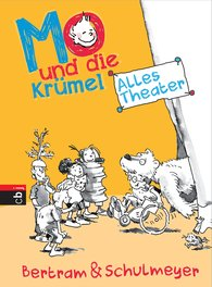 Rüdiger  Bertram, Heribert  Schulmeyer - Mo und die Krümel - Alles Theater
