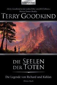 Terry  Goodkind - Die Legende von Richard und Kahlan 03
