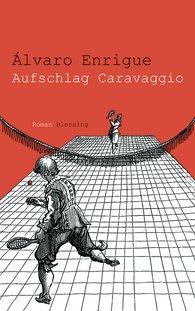 Álvaro  Enrigue - Aufschlag Caravaggio