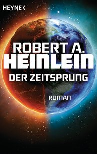 Robert A.  Heinlein - Der Zeitsprung