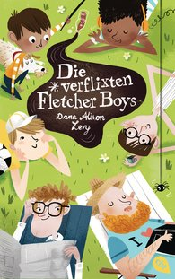 Dana Alison  Levy - Die verflixten Fletcher Boys