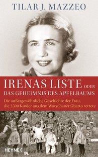 Tilar J.  Mazzeo - Irenas Liste oder Das Geheimnis des Apfelbaums