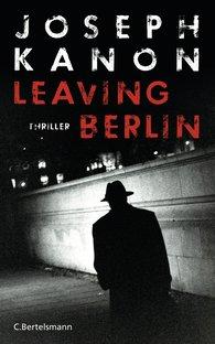 Joseph  Kanon - Leaving Berlin