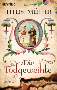 Titus  Müller - Die Todgeweihte