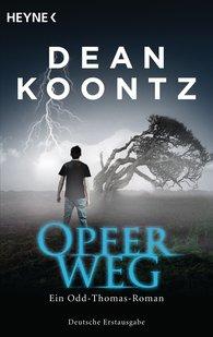 Dean  Koontz - Opferweg