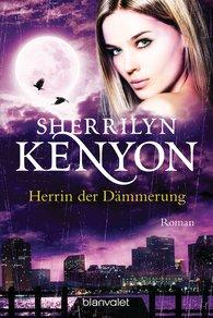 Sherrilyn  Kenyon - Herrin der Dämmerung