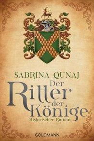 Sabrina  Qunaj - Der Ritter der Könige