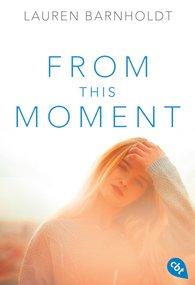 Lauren  Barnholdt - From this Moment
