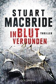 Stuart  MacBride - In Blut verbunden
