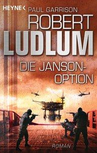 Robert  Ludlum, Paul  Garrison - Die Janson-Option