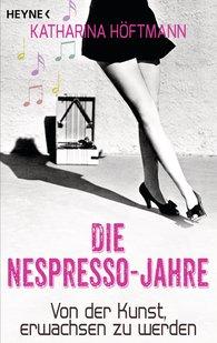 Katharina  Höftmann - Die Nespresso-Jahre