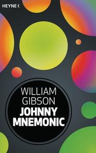 William  Gibson - Johnny Mnemonic