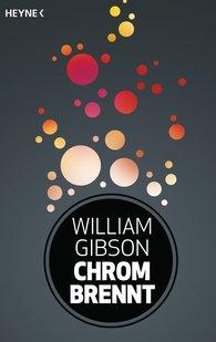 William  Gibson - Chrom brennt