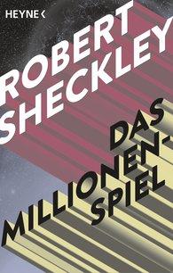 Robert  Sheckley - Das Millionenspiel