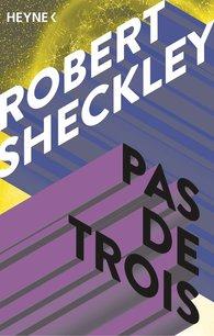 Robert  Sheckley - Pas de Trois