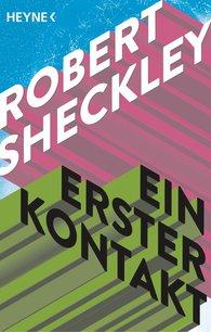 Robert  Sheckley - Ein erster Kontakt