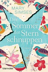 Mary  Simses - Der Sommer der Sternschnuppen