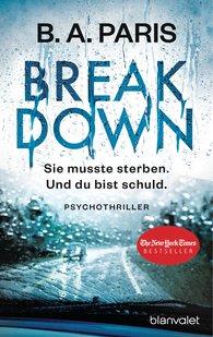 B.A.  Paris - Breakdown - Sie musste sterben. Und du bist schuld