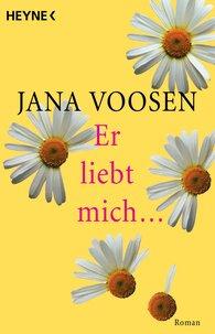 Jana  Voosen - Er liebt mich...