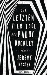 Jeremy  Massey - Die letzten vier Tage des Paddy Buckley