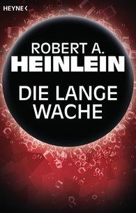 Robert A.  Heinlein - Die lange Wache