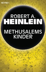 Robert A.  Heinlein - Methusalems Kinder