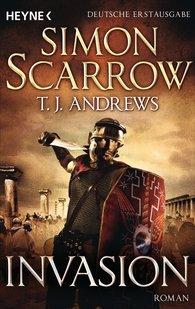 Simon  Scarrow, T. J.  Andrews - Invasion