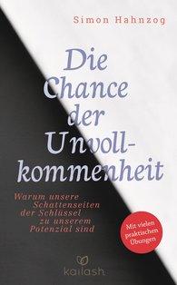 Simon  Hahnzog - Die Chance der Unvollkommenheit