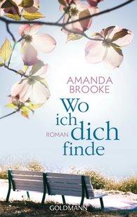 Amanda  Brooke - Wo ich dich finde