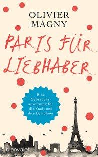 Olivier  Magny - Paris für Liebhaber