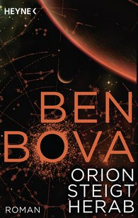 Ben  Bova - Orion steigt herab