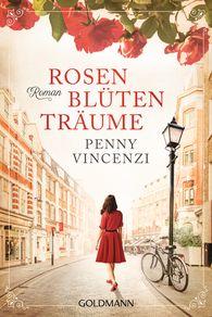 Penny  Vincenzi - Rosenblütenträume