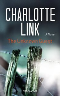 Charlotte  Link - The Unknown Guest