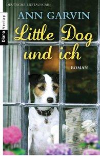 Ann  Garvin - Little Dog und ich