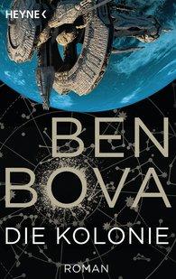 Ben  Bova - Die Kolonie