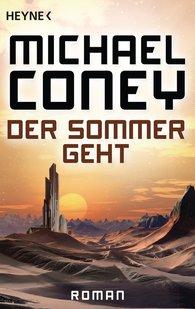 Michael  Coney - Der Sommer geht