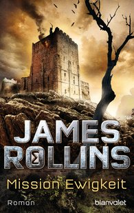 James  Rollins - Mission Ewigkeit