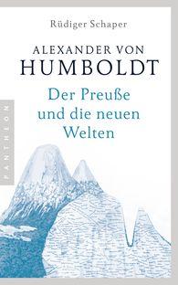 Rüdiger  Schaper - Alexander von Humboldt