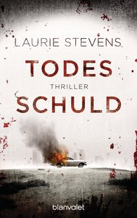 Laurie  Stevens - Todesschuld