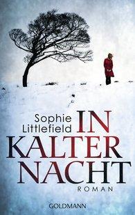 Sophie  Littlefield - In kalter Nacht