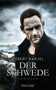 Robert  Karjel - Der Schwede