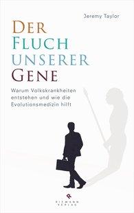 Jeremy  Taylor - Der Fluch unserer Gene