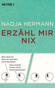 Nadja  Hermann - Erzähl mir nix