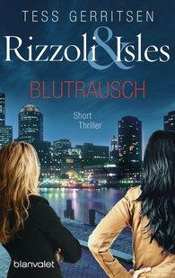 Tess  Gerritsen - Rizzoli & Isles - Blutrausch