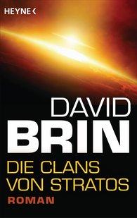 David  Brin - Die Clans von Stratos