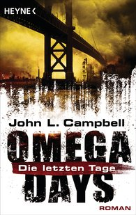 John L.  Campbell - Omega Days - Die letzten Tage
