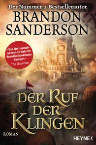 Brandon  Sanderson - Der Ruf der Klingen