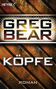 Greg  Bear - Köpfe