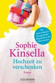 Sophie  Kinsella - Hochzeit zu verschenken